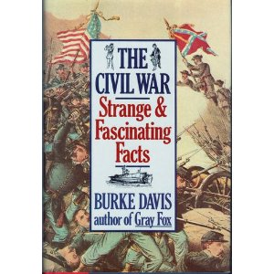 Image for The Civil War: Strange and Wonderful Facts