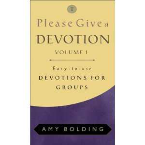 Image for Please Give a Devotion: Devotions for Groups [Volume 1]