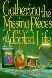 Image for Gathering the Missing Pieces in an Adopted Life