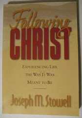 Image for Following Christ: Experiencing Life the Way it Was Meant to be