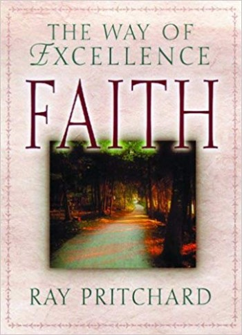 Image for Faith: The Way of  Excellence