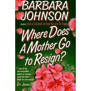 Image for Where Does a Mother Go to Resign?