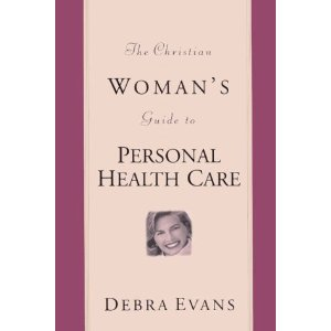 Image for The Christian Woman's Guide to Personal Health Care