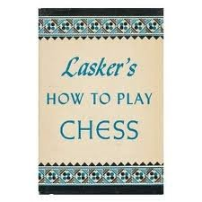 Image for Lasker's How to Play Chess