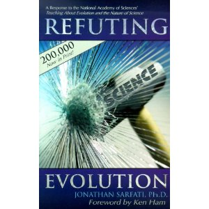 Image for Refuting Evolution: A Response to the National Academy of Sciences Teaching About Evolution and the Nature of Science