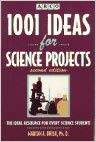 Image for 1001 Ideas for Science Projects: The Ideal Resource for Every Science Student