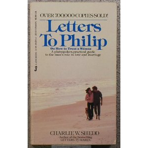 Image for Letters to Philip: A Plain Spoken, Practical Guide to the Mens Role in Love and Marriage
