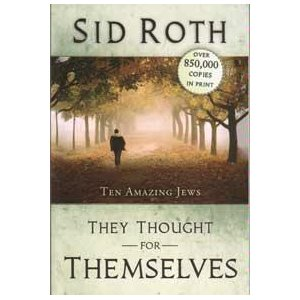 Image for They Thought for Themselves: Ten Amazing Jews