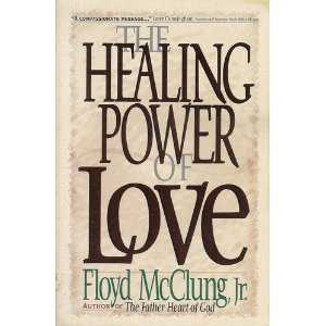 Image for The Healing Power of Love