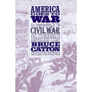 Image for America Goes to War: An Introduction to the Civil War and It's Meaning to Amercians Today