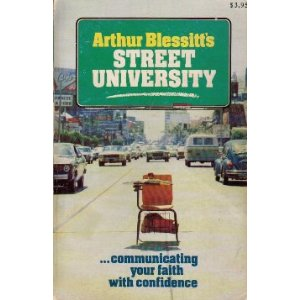 Image for Arthur Blessitt's Street University: Communicating Your Faith with Confidence