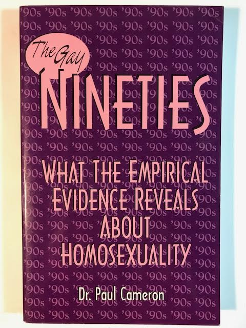Image for The Gay Nineties: What the Empirical Evidence Reveals About Homosexulity