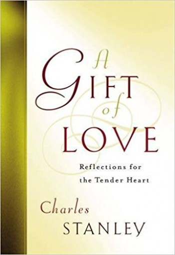 Image for A Gift of Love: Reflections for the Tender Heart