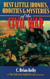 Image for Best Little Ironies, Oddities & Mysteries of the Civil War