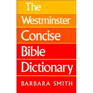 Image for The Westminster Concise Bible Dictionary