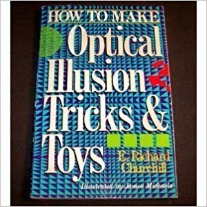 Image for How to Make Optical Illusion Tricks & Toys