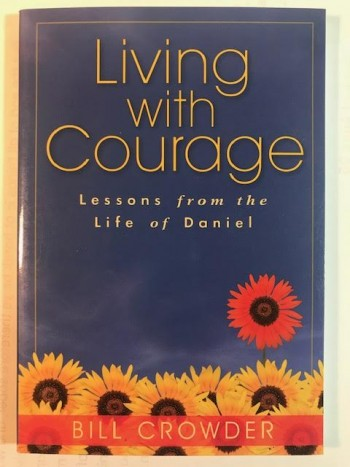 Image for Living With Courage: Lessons from the Life of Daniel