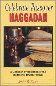 Image for Celebrate Passover Haggadah: A Christian Presentation of the Traditional Jewish Festival