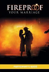 Image for Fireproof Your Marriage (Participant's Guide)
