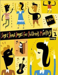 Image for Sing & Shout Songs for Children's Ministry, Vol. 1