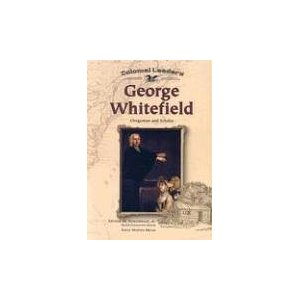 Image for George Whitefield: Clergyman and Scholar (Colonial Leaders)
