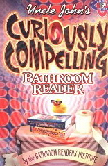 Image for Uncle John's Curiously Compelling Bathroom Reader
