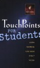 Image for TouchPoints for Students: God's Answers for Your Daily Needs
