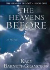 Image for The Heavens Before: The Genesis Trilogy (Book One)