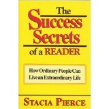 Image for Success Secrets of a Reader: How Ordinary People Can Live an Extraordinary Life