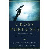 Image for Cross Purposes: Discovering the Great Love of God for You