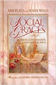Image for Social Graces: Manners, Conversation, and Charm for Today