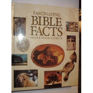 Image for Fascinating Bible Facts: People, Places & Events