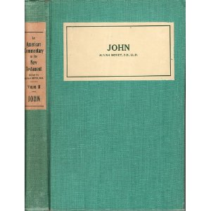 Image for An American Commentary On The New Testament : Volume II: John