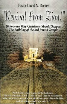 Image for Revival From Zion! 50 Reasons Christians should Support The Building of the 3rd Jewish Temple