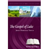Image for The Gospel Of Luke: Jesus' Personal Touch (Baptistway Adult Bible Teaching Guide)