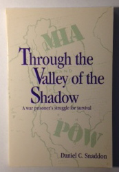 Image for Through the Valley of the Shadow: A War Prisoner's Struggle for Survival