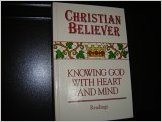 Image for Christian Believer: Knowing God with Heart and Mind   (Readings)