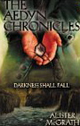 Image for Darkness Shall Fall (The Aedyn Chronicles)