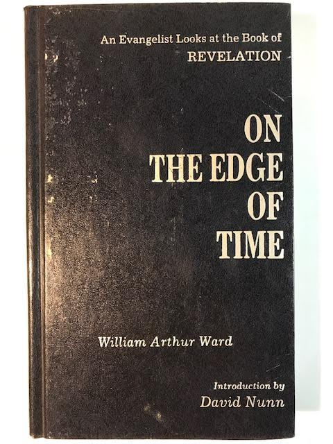 Image for On The Edge Of Time: An Evangelist Looks at the Book of Revelation