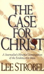 Image for The Case for Christ: A Journalist's Personal Investigation of the Evidence for Jesus