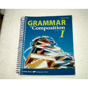 Image for Grammar and Composition I (Teacher Key, Work-Text)