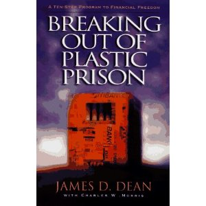 Image for Breaking Out of Plastic Prison: A 10 Step Program to Financial Freedom