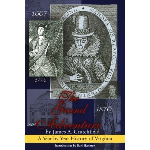 Image for The Grand Adventure: A Year by Year History of Virginia