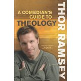 Image for A Comedian's Guide to Theology: Featured Comedian on the Best-Selling DVD Thou Shalt Laugh