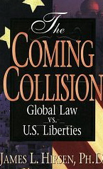 Image for The Coming Collision: Global Law vs. U.S. Liberties