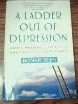Image for A Ladder Out of Depression: God's Healing Grace for the Emotionally Overwhelmed