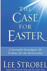 Image for The Case for Easter: A Journalist Investigates the Evidence for the Resurrection