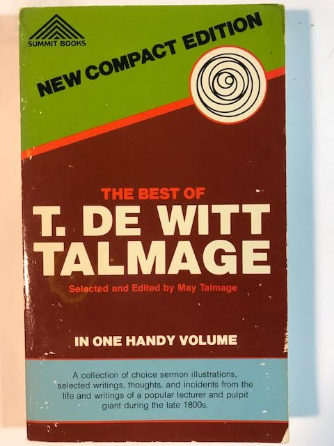 Image for The Best of T. De Witt Talmage in One Handy Volume