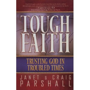 Image for Tough Faith: Trusting God in Troubled Times