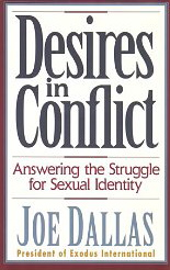 Image for Desires in Conflict: Answering the Struggle for Sexual Identity
